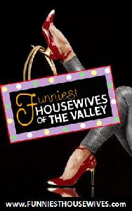 Funniest Housewives of The Valley