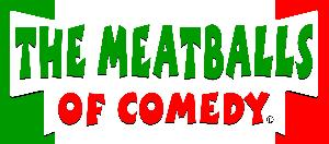 The Meatballs Of Comedy